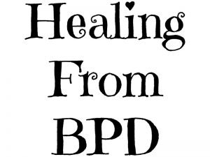 Healing From Borderline Personality Disorder